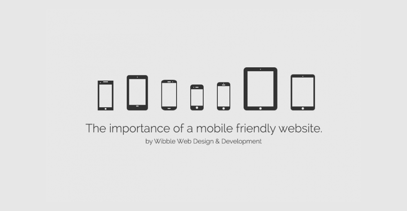 Google and the Importance of a Mobile Friendly Website
